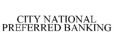 CITY NATIONAL PREFERRED BANKING