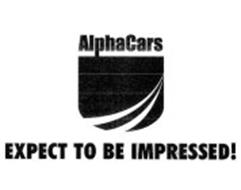 ALPHACARS EXPECT TO BE IMPRESSED