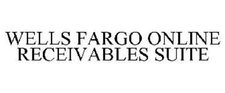 WELLS FARGO ONLINE RECEIVABLES SUITE