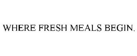 WHERE FRESH MEALS BEGIN.