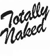TOTALLY NAKED