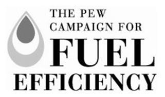 THE PEW CAMPAIGN FOR FUEL EFFICIENCY