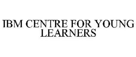 IBM CENTRE FOR YOUNG LEARNERS