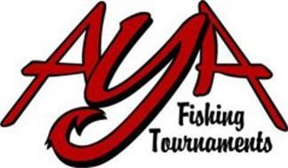 AYA FISHING TOURNAMENTS