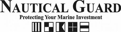 NAUTICAL GUARD PROTECTING YOUR MARINE INVESTMENT