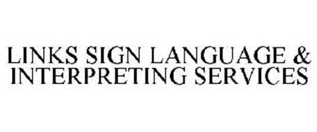 LINKS SIGN LANGUAGE & INTERPRETING SERVICES