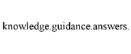 KNOWLEDGE.GUIDANCE.ANSWERS.