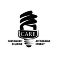 CARE CUSTOMERS' AFFORDABLE RELIABLE ENERGY