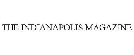 THE INDIANAPOLIS MAGAZINE