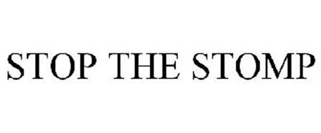 STOP THE STOMP
