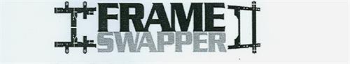 FRAME SWAPPER