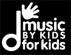 MUSIC BY KIDS FOR KIDS