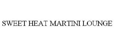 SWEET HEAT MARTINI LOUNGE