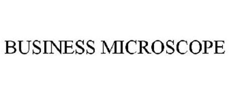 BUSINESS MICROSCOPE
