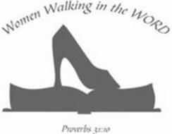 WOMEN WALKING IN THE WORD PROVERBS 31:10