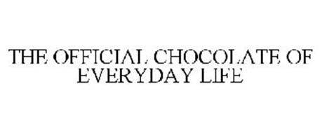THE OFFICIAL CHOCOLATE OF EVERYDAY LIFE
