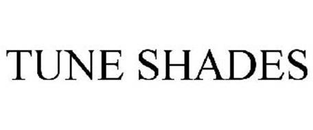 TUNE SHADES