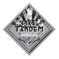 PIKE TANDEM DOUBLE ALE MALT HOPS P THE PIKE BREWING CO SEATTLE FAMILY OWNED