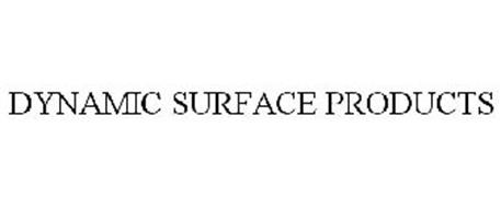 DYNAMIC SURFACE PRODUCTS