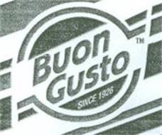 BUON GUSTO SINCE 1926