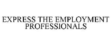 EXPRESS THE EMPLOYMENT PROFESSIONALS