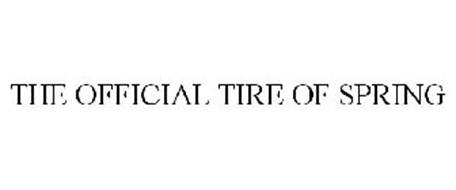 THE OFFICIAL TIRE OF SPRING