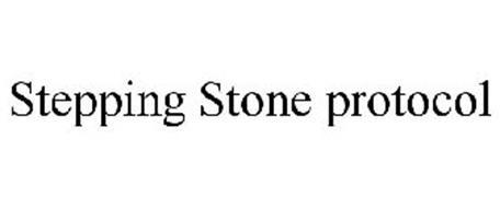 STEPPING STONE PROTOCOL