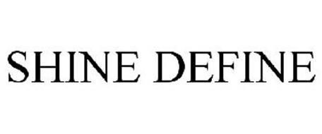 SHINE DEFINE