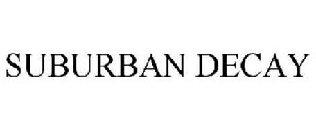 SUBURBAN DECAY