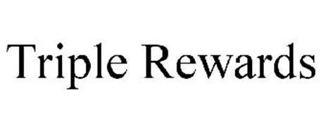 TRIPLE REWARDS