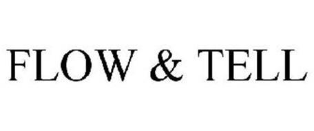 FLOW & TELL
