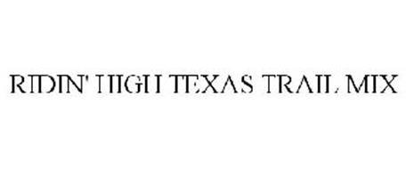 RIDIN' HIGH TEXAS TRAIL MIX