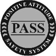 PASS POSITIVE ATTITUDE SAFETY SYSTEM
