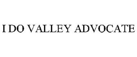 I DO VALLEY ADVOCATE