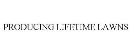 PRODUCING LIFETIME LAWNS