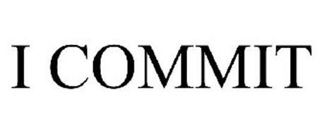 I COMMIT