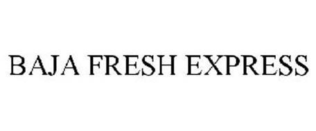BAJA FRESH EXPRESS
