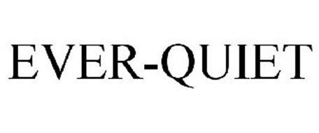 EVER-QUIET