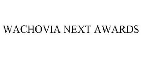 WACHOVIA NEXT AWARDS