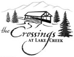 THE CROSSINGS AT LAKE CREEK