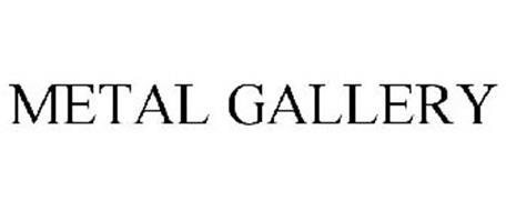 METAL GALLERY