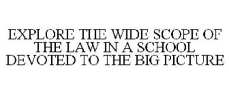 EXPLORE THE WIDE SCOPE OF THE LAW IN A SCHOOL DEVOTED TO THE BIG PICTURE