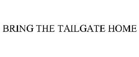 BRING THE TAILGATE HOME