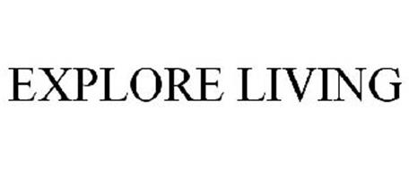 EXPLORE LIVING