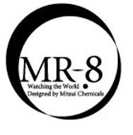 MR-8 WATCHING THE WORLD DESIGNED BY MITSUI CHEMICALS