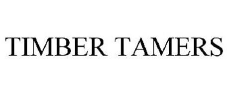 TIMBER TAMERS