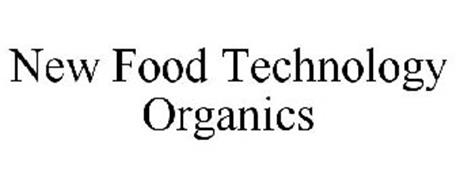 NEW FOOD TECHNOLOGY ORGANICS