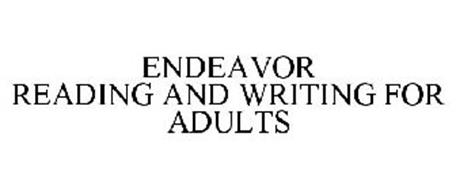 ENDEAVOR READING AND WRITING FOR ADULTS