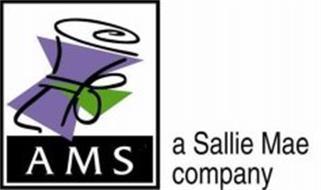 AMS A SALLIE MAE COMPANY