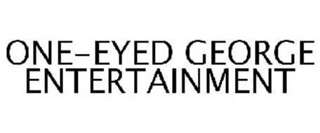ONE-EYED GEORGE ENTERTAINMENT